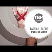 Patrick Legont - I Surrender (Official)