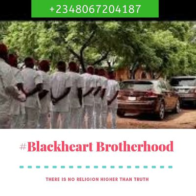 WELCOME TO BLACKHEART BROTHERHOOD OCCULT THE GLOBAL CLUB ARE YOU DESPERATE TO BE RICH AND FAMOUS COME AND JOIN US IN NIGERIA TO CELEBRATE 30 YEARS ANNIVERSARY