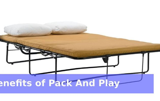 Benefits of Pack And Play Mattress