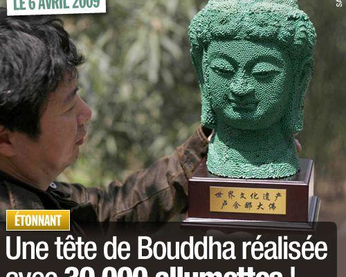 Une tête de Bouddha réalisée avec 30 000 allumettes !