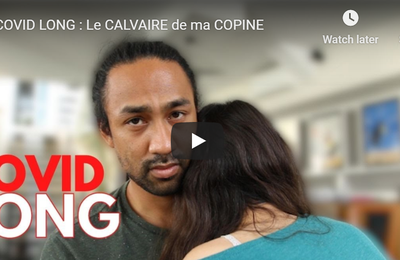 Emission 20 Septembre 2020 - You  Tube - Témoignage :  COVID LONG : Le CALVAIRE de ma COPINE