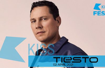 Tiesto mix - KISSFest on KISS FM - 02 April 2021