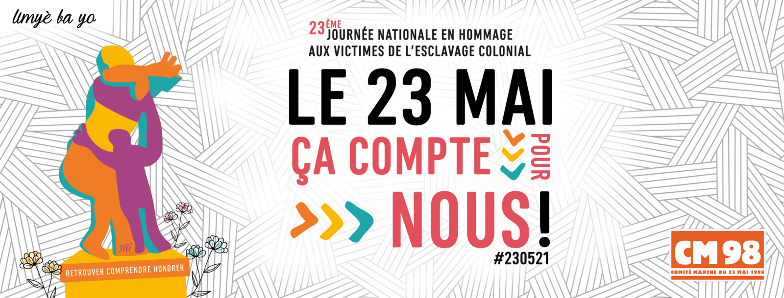 Journée nationale en hommage aux victimes de l'esclavage colonial : Découvrez le programme du CM98 !
