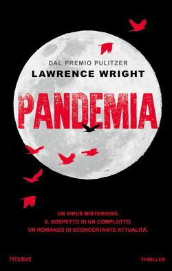 Lawrence Wright, Pandemia, Piemme, 2020