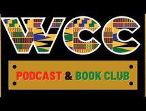 WCC podcast & bookclub ep. 16 : The role of black women in slavery