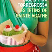 Les tétins de Sainte Agathe - Les lectures de Martine (et plus)