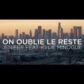 Jenifer Feat. Kylie Minogue - On oublie le reste (Lyrics video)