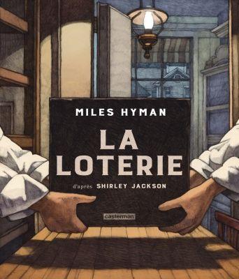 La loterie - Miles Hyman et Shirley Jackson