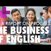 The Business of English Episode Seven: A Report on Progress
