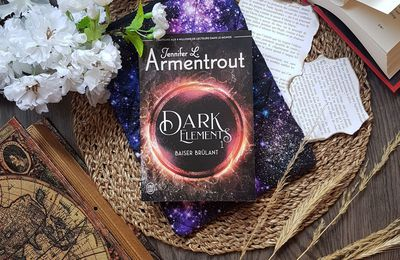 Dark Elements, tome 1 : Baiser brûlant - Jennifer L. Armentrout