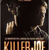 Killer Joe (2012) de William Friedkin