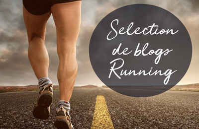 Sélection de blogs Running 🏃‍♀️