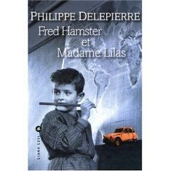 """""""Fred Hamster et Madame Lilas"""" Philippe Delepierre"""