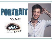 ✨ Portrait - Zoom sur Félix Radu