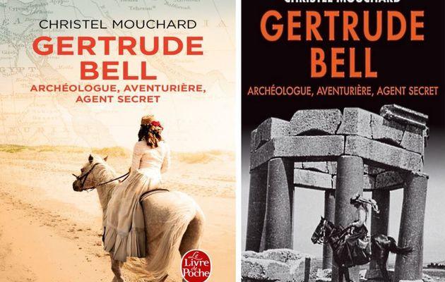 Gertrude Bell, archéologue, aventurière..., de Christel Mouchard
