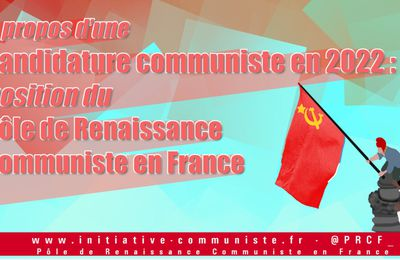 Candidature communiste en 2022?