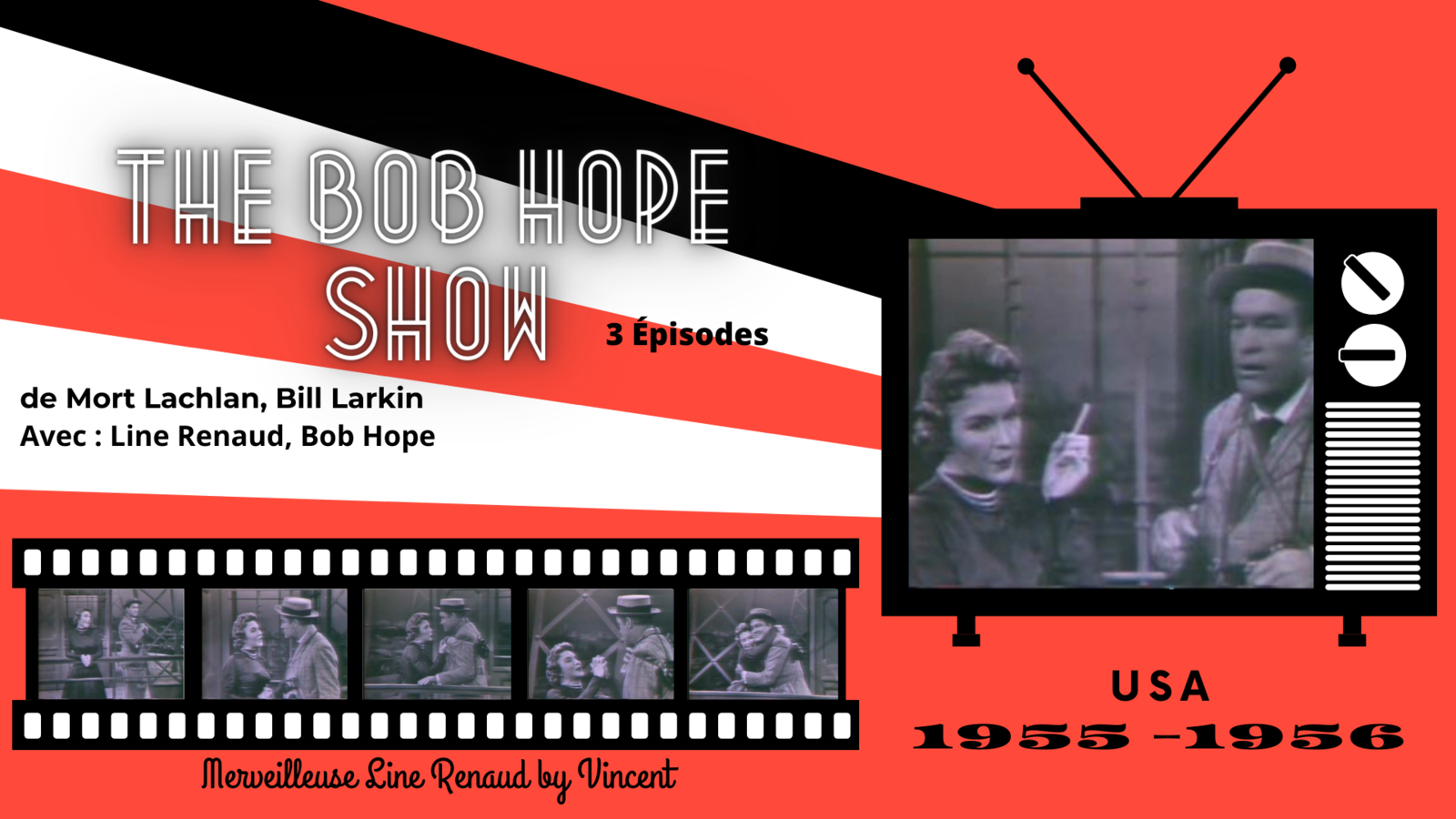 1955 - 1956 « The Bob Hope Show » de Mort Lachlan & Bill Larkin (USA)