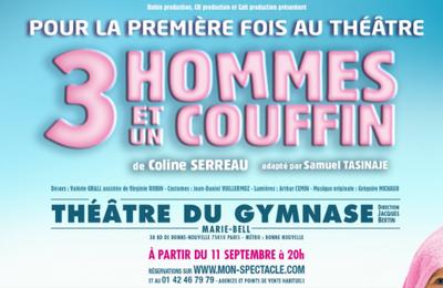 Trois hommes et un couffin pour la première fois au Théâtre dans la mise en scène de Coline Serreau