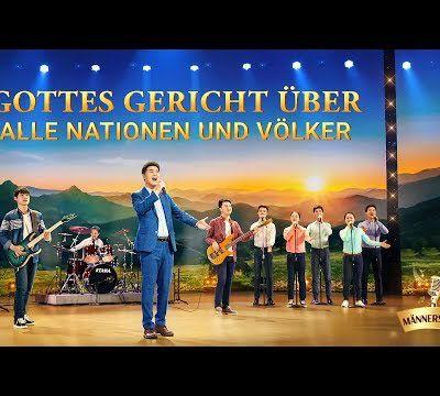 Gottes Gerichtüber alle Nationen und Völker | Christliches Musikvideo