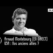USA : Nos anciens alliés ? Arnaud Montebourg [EN DIRECT]