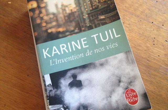 Lecture de printemps : L'Invention De Nos Vies de Karine Tuil