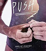"""Un roman jeunesse sous forme de journal intime : """"Push"""" d'Annelise Heurtier..."""