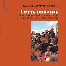 Luttes et politisation dans les quartiers populaires (France – Etats-Unis). Comment l'échelle «micro» repose la question du changement politique.