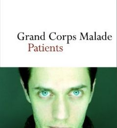 Grand Corps Malade - Patients (Avis)