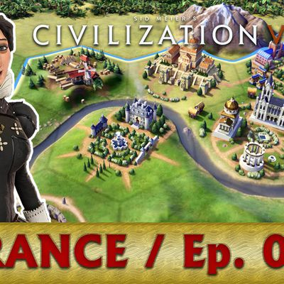 Civilizations 6 / Let's play / France / Episode01