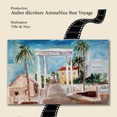 BON VOYAGE FAIT SON CINÉMA - Un atelier d'écriture à Nice