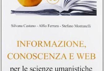 Informazione, conoscenza e Web per le scienze umanistiche