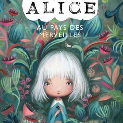 Alice au pays des merveilles. Lewis CARROLL et Valeria DOCAMPO – 2020 (Dès 8 ans)