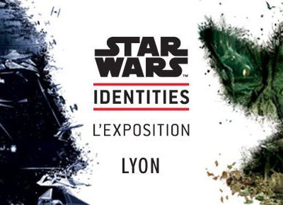 L'exposition Star Wars Identities à Lyon !