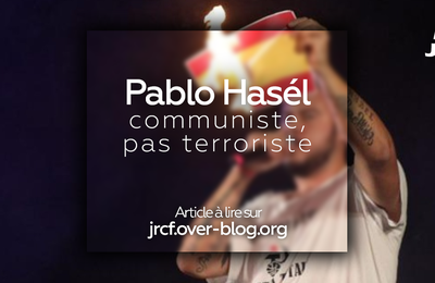 Pablo Hasél : communiste, pas terroriste