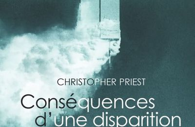 Conséquences d'une disparition - Christopher PRIEST