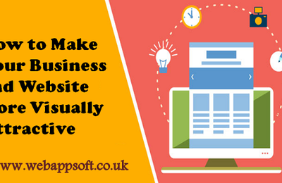 How to Make Your Business and Website More Visually Attractive?