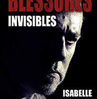 Blessures invisibles - opus 4 - de Isabelle VILLAIN