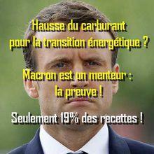 Macron - Augmentation des carburants : seuls 19% vont à la transition énergétique !