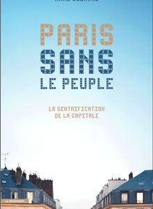 Paris sans le peuple (Anne Clerval)