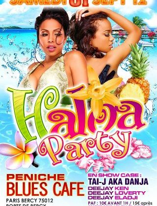HALOA PARTY A LA PENICHE BLUES CAFE LE VENDREDI 01 SEPTEMBRE 2012