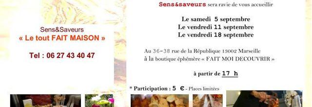 05, 11 et 18/09/15 - Dégustation culinaire avec Sens&Saveurs - Marseille