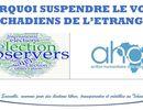 L'ONG AHA est très préoccupée par la suspension du vote des tchadiens de l'étrangers.