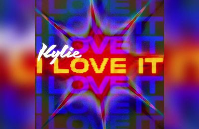 Kylie Minogue lève le voile sur « I Love It » !