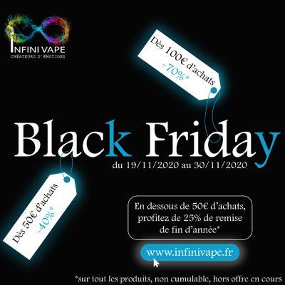 Vape deals - Black Friday chez Infini Vape