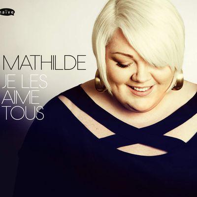 Mathilde, Je les aime tous