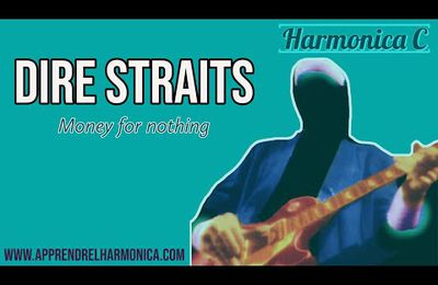 Dire Straits - Money for nothing - Harmonica C