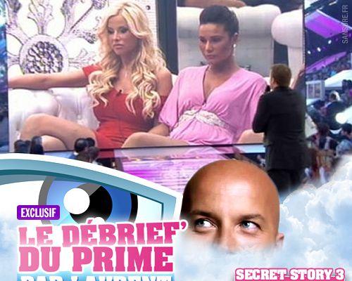 EXCLUSIF / Secret Story 3 : le débrief' du 11ème prime par Laurent !