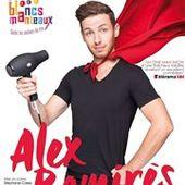 """Alex Ramirès - """" Alex Ramirès fait sa crise """" - Critique Humoristes"""