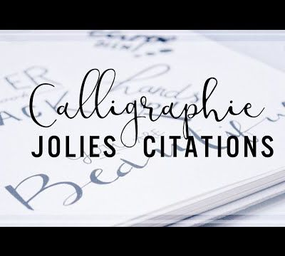 Calligraphie - Jolies citations