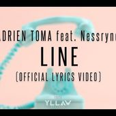 Adrien Toma feat. Nessryne - Line (Official Lyrics Video)